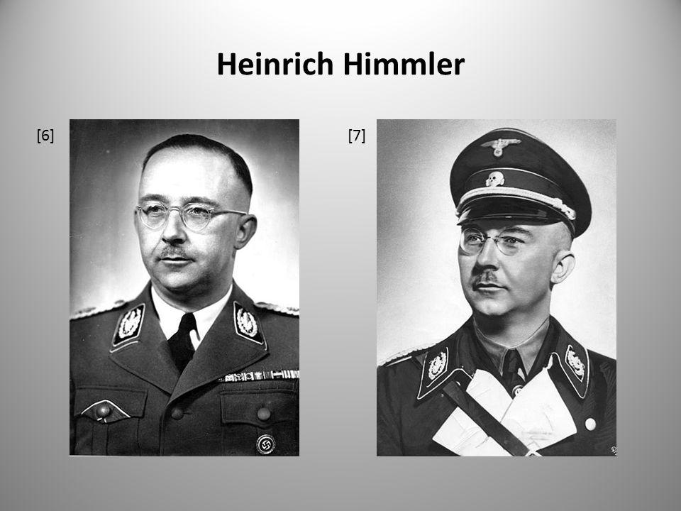 Heinrich Himmler [6] [7]